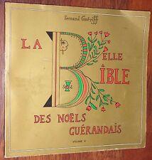 Fernand Guériff LA BELLE BIBLE DES NOELS GUERANDAIS chants chansons Guérande