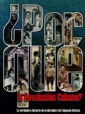 POR QUE LA REVOLUCION CUBANA Cuban Revolution picture book Cuba History