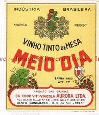 1950 BRASIL Rio Grande Do Sul Viti-Vinicola Aurora MEIO DIA VINHO TINTO Label