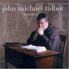 Wisdom by John Michael Talbot (CD 2001, Troubador Records)