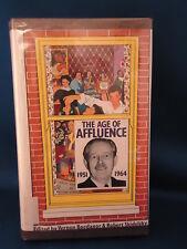THE AGE OF AFFLUENCE 1951 -64 Vernon Bogdanor Robert Skidelsky HC Hardcover1970