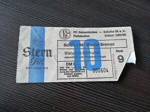 Ticket alt Schalke 04 vs. Werder Bremen 1985 / 86