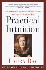 Practical Intuition: How to Harness the Power of Your Instinct and Make It Work