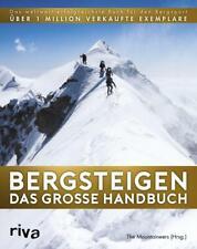 Bergsteigen - Das große Handbuch von Ronald C. Eng (2018, Gebundene Ausgabe)