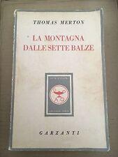 La montagna dalle sette balze - Thomas Merton - Garzanti 1950