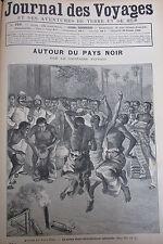 JOURNAL DES VOYAGES N° 764 de 1892 VOYAGE DU CAPITAINE TRIVIER EN AFRIQUE RECIT