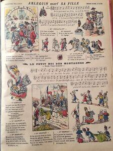 Image D'Épinal Fin XIXème.Chansons :Arlequin Marie sa fille,Le petit roi des Mon