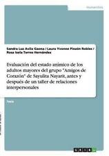 Evaluacion Del Estado Animico de Los Adultos Mayores Del Grupo Amigos de...