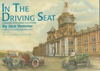 In the Driving Seat: Century of Motoring in Scotland : Jack Webster