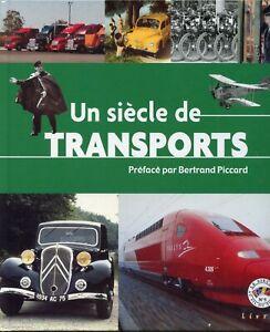 LIVRE UN SIECLE DE TRANSPORTS LE SIECLE AU FIL DU TEMPS N° 5 // SANS LES TIMBRES