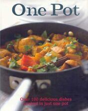 One Pot (Over 100 Delicious Dishes Cooked In Just