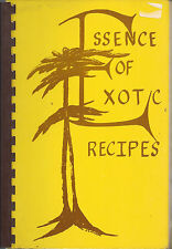 *WASHINGTON DC 1983 VINTAGE ESSENCE OF EXOTIC RECIPES COOK BOOK *POSITIVE IMAGES