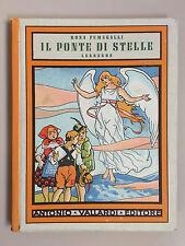 Il ponte di stelle Leggende di Rosa Fumagalli La diletta via Ed. Vallardi 1951