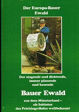 Europa-Bauer Ewald a d Münsterland, Bauernhof, Prickings-Hof Haltern am See 1992