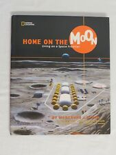 Home on the Moon: Living on a Space Frontier by Marianne J. Dyson 2003 Hardcover