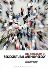 The Handbook of Sociocultural Anthropology by Bloomsbury Publishing PLC...