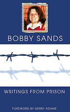 Writings From Prison: Bobby Sands by Bobby Sands (Paperback, 1998)