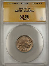 1913-D VAR 2 Buffalo Nickel 5c ANACS AU-58 Details Cleaned (Better Coin) *Scarce