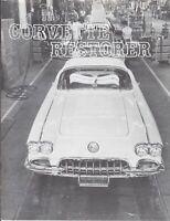 "1958 Corvette - ""NCRS"" The Corvette Restorer VOL. 3, 1976 #1 Magazine Hot Rod"