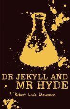 Strange Case of Dr Jekyll and Mr Hyde by Robert Louis Stevenson, H. G. Wells...