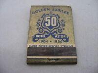 Vintage Matchbook: Hotel Astor New York City Golden Jubilee 1904-1954