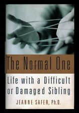 The *Normal* One:  Life With a Difficult or Damaged Sibling - NEW - HCDJ