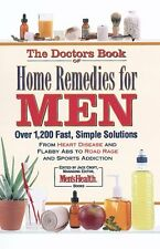 The Doctors Book of Home Remedies for Men: From H