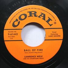 50'S & 60'S Unplayed Stock 45 Lawrence Welk - Ball Of Fire / Go 'Way Go 'Way On