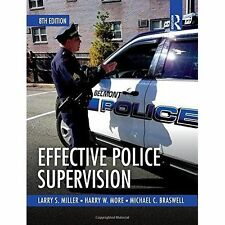 Effective Police Supervision by Michael C. Braswell, Harry W. More, Larry S....