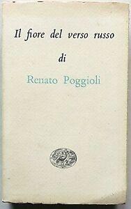 Renato Poggioli Il fiore del verso russo Einaudi Millenni Ristampa 2009