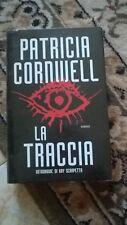 PATRICIA CORNWELL - LA TRACCIA - MONDOLIBRI - 2005