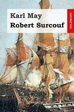 Robert Surcouf by Karl May (2015, Paperback)