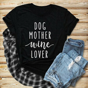 Dog Mother Wine Lover Letter Print T-SHIRTS COTTON BLOGGER TEE TOP TEE 2021