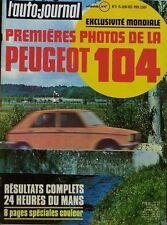 L' AUTO-JOURNAL n 11 . 15 juin 1972 . Premières photos de la Peugeot 104 .