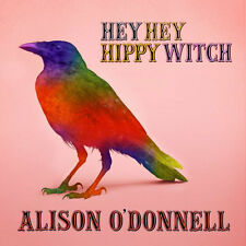 Alison O' Donnell Hey Hey Hippy Witch CD NEW SEALED Mellow Candle Irish Folk