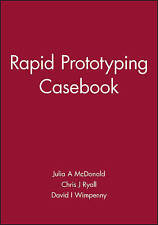 NEW Rapid Prototyping Casebook (Casebook S.)