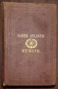 MEMOIR DESCRIPTIVE  OF THE NORTHERN ATLANTIC OCEAN, 1861