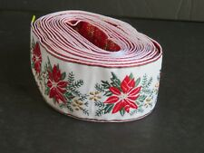 Fabric Ribbon ~ Christmas Poinsettia ~ 6+ yards ~ 1 3/8 wide (C9)