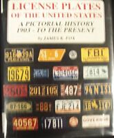 License Plates of the United States : A Pictorial History, 1903 to the...