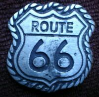 1 x ROUTE 66 PIN ON CAST METAL BADGE APPROX 5 CM SEE PIC