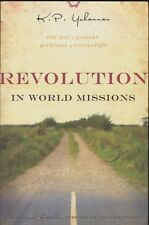 Revolution in World Missions One Mans Journey to Change a Generation KP Yohannan