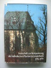 Festschrift zur Restaurierung katholischen Pfarrkirche Undenheim 1976-1979 Pfalz