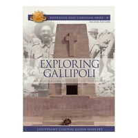 Visit Gallipoli Anzac Australian Army Guide Exploring Gallipoli Battlefield Book