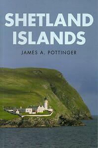JAMES A POTTINGER SHETLAND ISLANDS FIRST EDITION PAPERBACK 2015