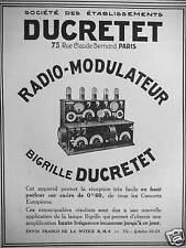 PUBLICITÉ DE PRESSE 1925 DUCRETET RADIO MODULATEUR BIGRILLE