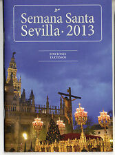 Semana Santa Sevilla Programa de mano año 2013 (52 paginas) (CT-864)