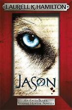 NEW - Jason (An Anita Blake, Vampire Hunter, novella), K. Hamilton, Laurell - Pa