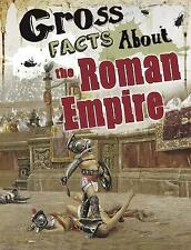 Gross Facts About the Roman Empire (Blazers: Gross History) by Vonne, Mira   Pap