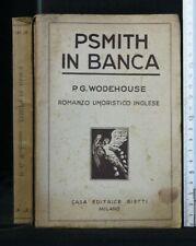 PSMITH IN BANCA. Wodehouse. Bietti.