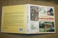 Fachbuch Bau Gartenlaube, Baumhaus, Tipi, Wigwam, Hütte, Gartenhaus aus Holz